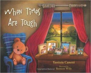 When Times Are Tough, by Yanitzia Canetti, ages 5-8 years: This book follows a family as they experience tough times financially. It does a nice job of addressing some of the hardships faced from a kids perspective, such as not being able to buy clothes or toys, but then highlights the positives that come out of these hardships such as turning old clothes into something new and using creativity to make new toys.