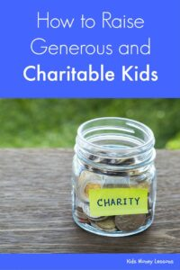 How to Raise Generous and Charitable Kids: Teaching charity begins at home - raise kids who are generous and charitable with these 7 tips. The first one will surprise you!