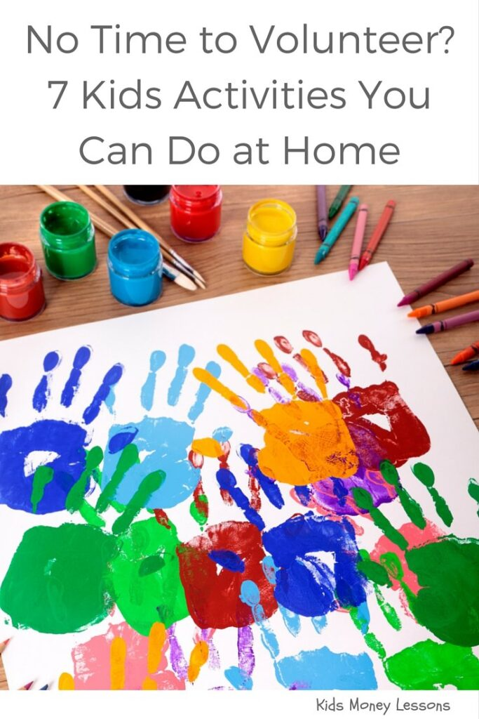 Volunteer Opportunities For Kids 7 Activities You Can Do At Home