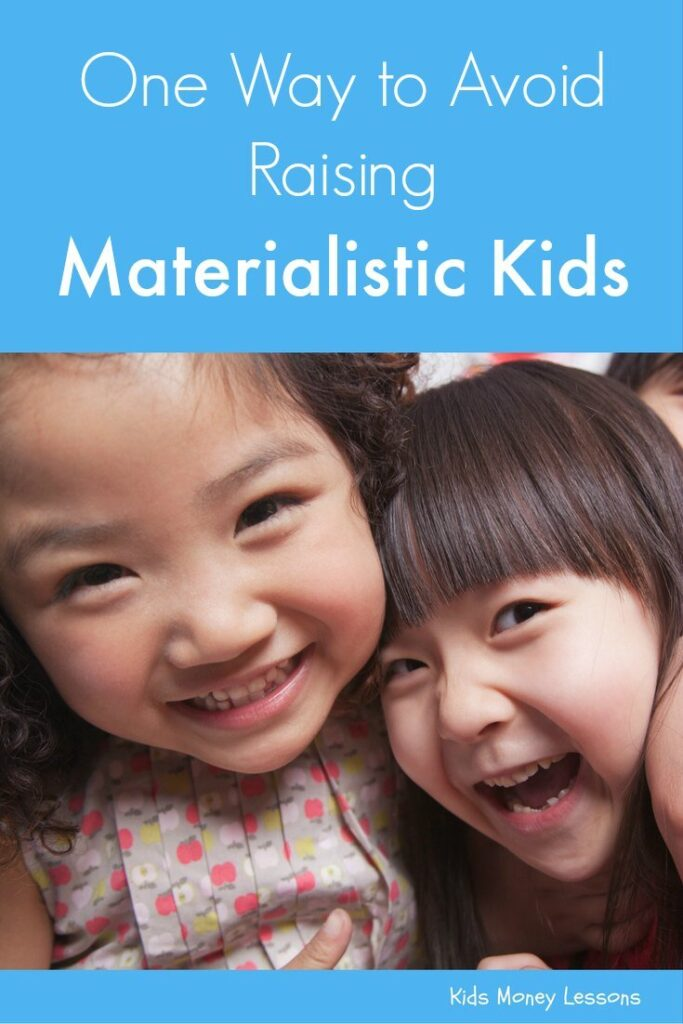 One Way to Avoid Raising Materialistic Kids: Research has found that rewarding kids with things, or taking them away when kids are bad, can fuel a materialistic outlook on life.