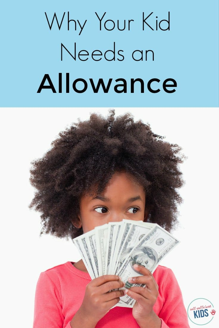 Why Your Kid Need an Allowance: Some parents think of allowance as a hand-out that spoils kids. Here's why it's not and why every kid needs an allowance.
