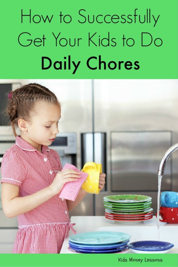 How to successfully get your kids to do daily chores