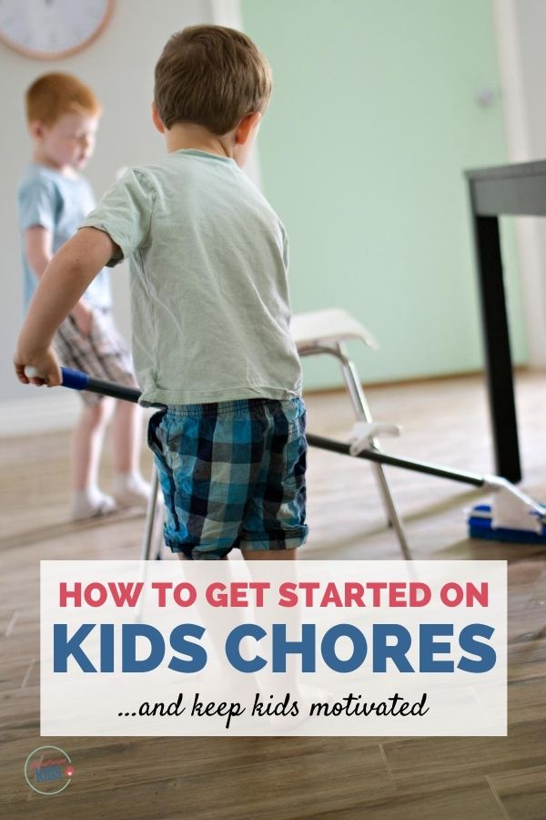 How to begin kids chores and keep kids motivated