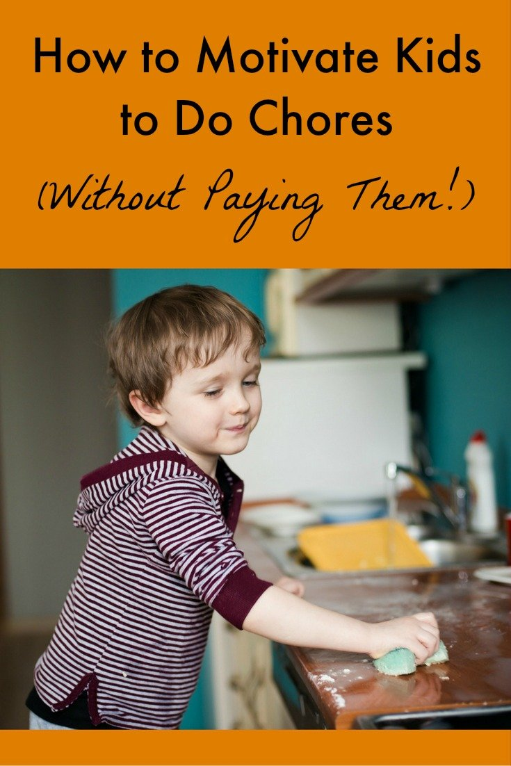 How to Motivate Kids to Do Chores (without paying them!): Paying kids for chores doesn't always work, and some research suggests it could do more harm than good. So what does work?