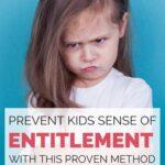 prevent kids entitlement