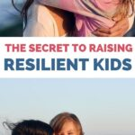 how to raise resilient kids