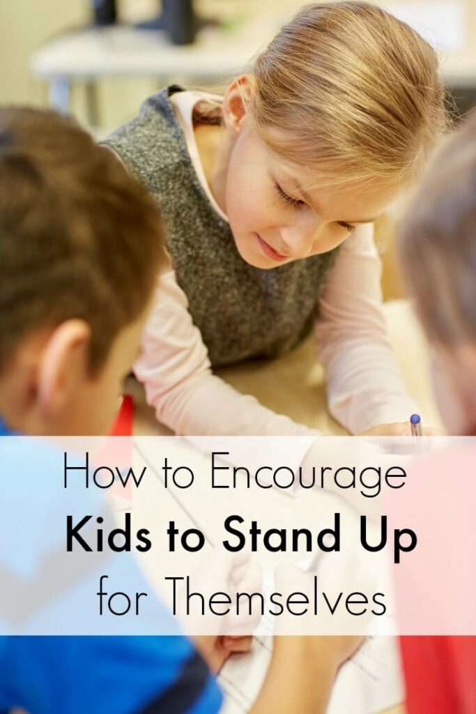 Kids need to know how to speak up for themselves, but practice is needed. Here's how parents can help. How to Encourage Kids to Stand Up for Themselves