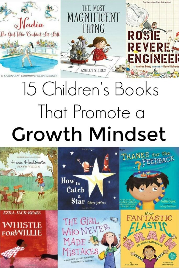 Help reinforce a growth mindset in your kids with these fifteen children's books.