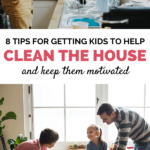 get kids to help clean the house