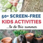 50+ kids activities this summer
