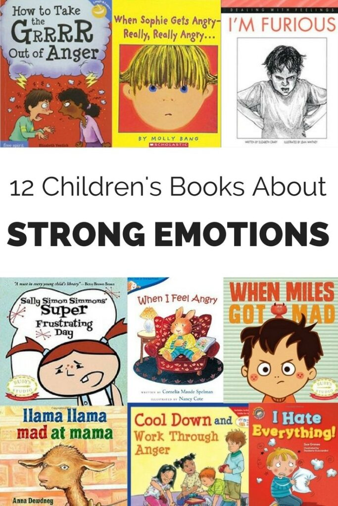 Strong emotions such as anger and frustration can be difficult for kids to understand and manage. These children's books can help.