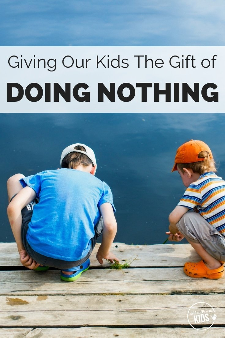 In our busy, hyperactive lives giving our kids the space to do nothing can be the most precious gift we give them. #parenting #kids #emotions #kidsbored