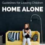Everything you need to know about the recommended guidelines for leaving children home alone. Also includes information about how to determine if your child is ready.