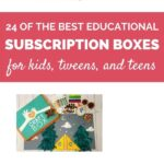 24 of the best educational subscription boxes for kids