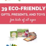 eco-friendly gifts for kids of all ages