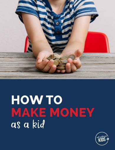 guide how to make money as a kid