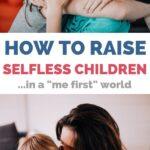 how to raise selfless children