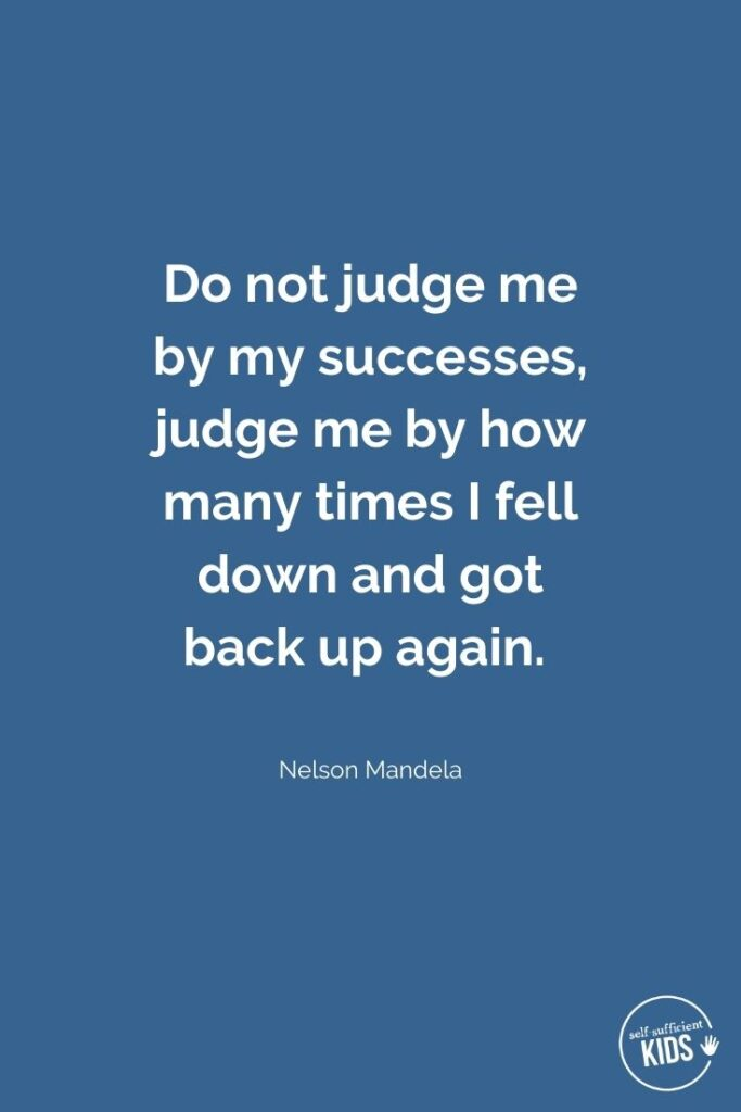 Do not judge me by my successes Nelson Mandela