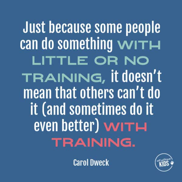 """Just because some people can do something with little or no training, it doesn't mean that others can't do it (and sometimes do it even better) with training."" – Carol Dweck These growth mindset quotes will inspire both you and your kids to work hard, not give up, and to view challenges and failures as opportunities. #growthmindsetquotes #growthmindset"