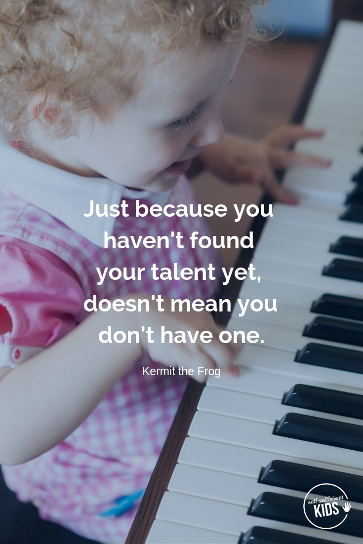 """Just because you haven't found your talent yet, doesn't mean you don't have one."" - Kermit the Frog These growth mindset quotes will inspire both you and your kids to work hard, not give up, and to view challenges and failures as opportunities. #growthmindset #growthmindsetquotes"