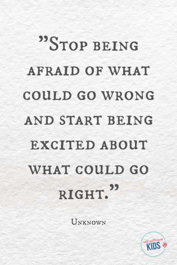 """Stop being afraid of what could go wrong and start being excited about what could go right."" - Unknown These growth mindset quotes will inspire both you and your kids to work hard, not give up, and to view challenges and failures as opportunities. #growthmindset #growthmindsetquotes"