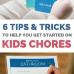 tips and tricks to get started on kids chores