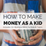 how kids can make money