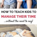 teaching kids to manage their time and get things done