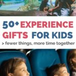50 gifts for kids experience