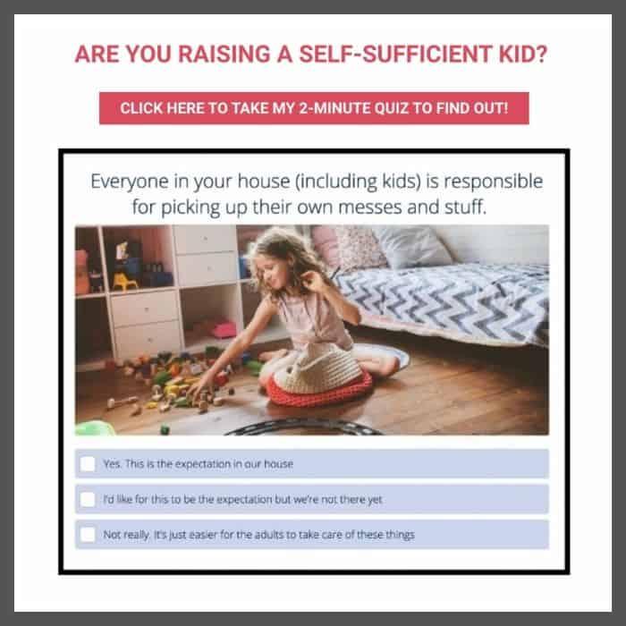 raising a self-sufficient kid quiz