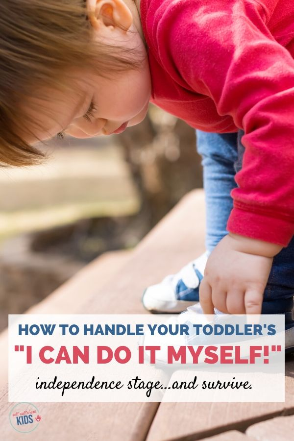 i can do it myself parenting toddlers
