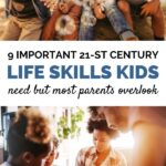 21st century life skills our kids will need