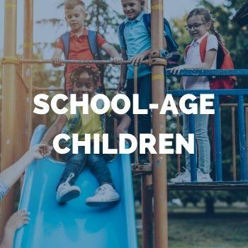 SCHOOL AGE CHILDREN