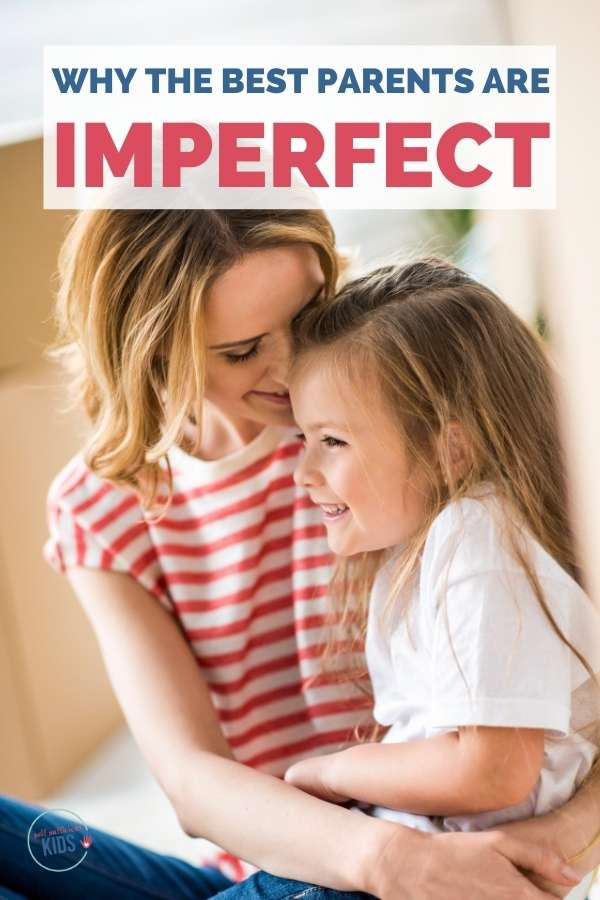 imperfect parents are better than perfect parents